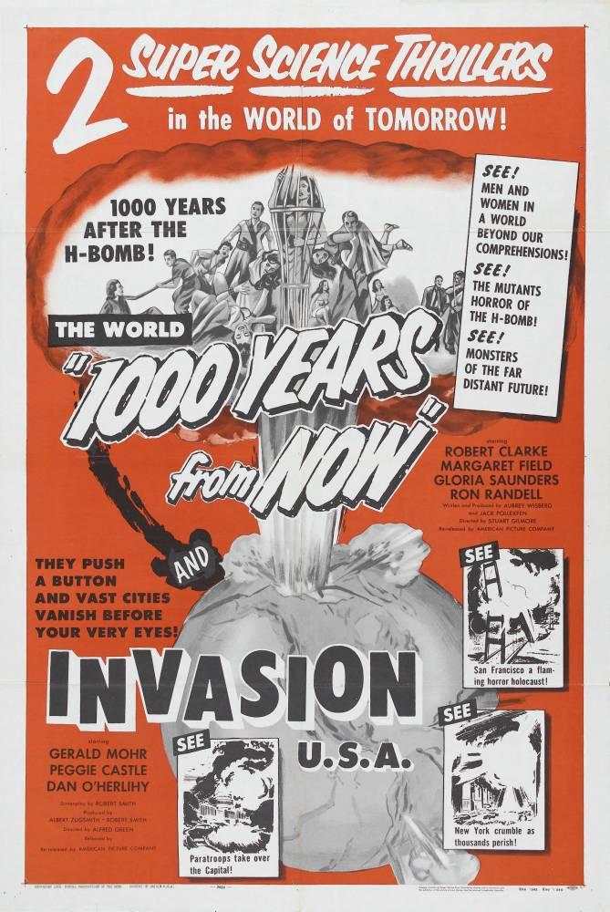 1000 YEARS FROM NOW + INVASION USA.jpg