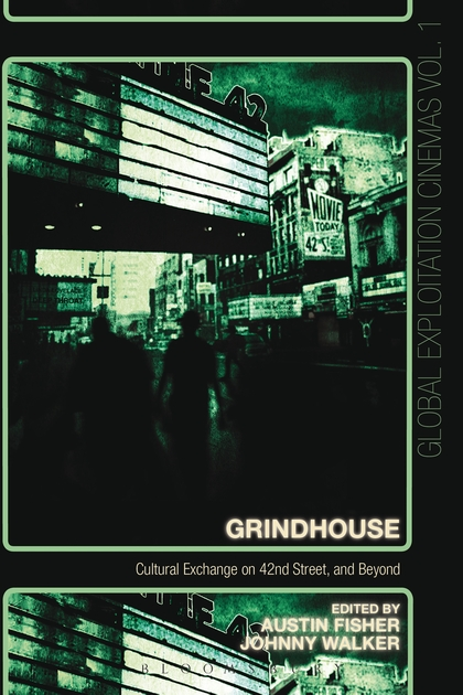 Grindhouse Cultural Exchange on 42nd Street and Beyond