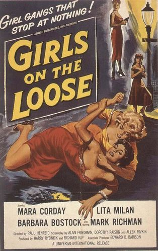 Girls on the loose 1958.jpg