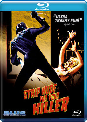 Strip Nude for Your Killer BluRay